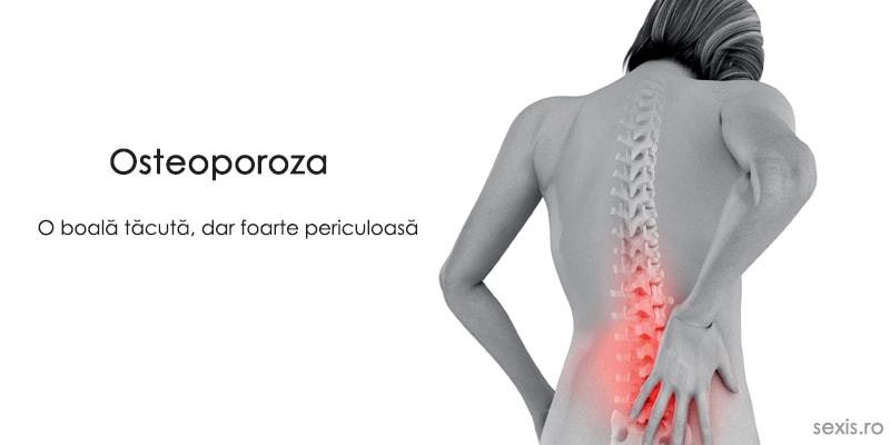 osteoporoza afectiune periculoasa